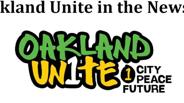 Oakland Unite in the News